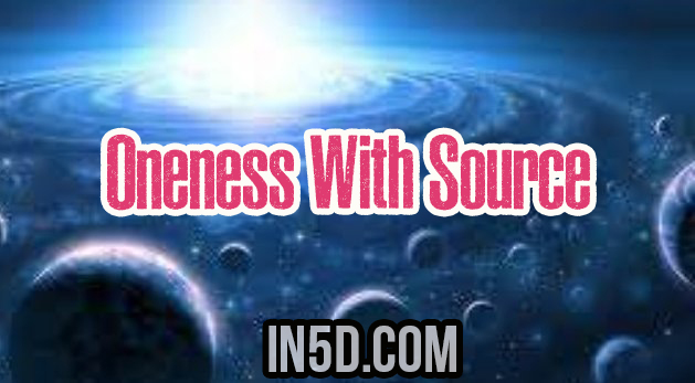 Oneness With Source