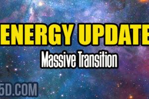 Energy Update – Massive Transition