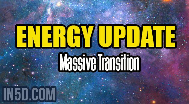 Energy Update - Massive Transition