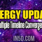 Energy Update – Multiple Timeline Convergence