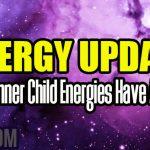 Energy Update – New Inner Child Energies Have Arisen