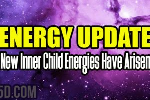 Energy Update – New Inner Child Energies Have Arisen