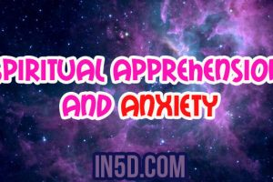 Spiritual Apprehension And Anxiety