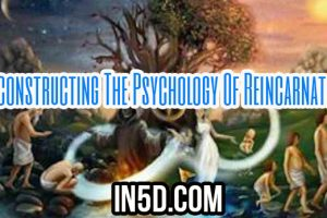 Deconstructing The Psychology Of Reincarnation