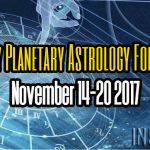 Weekly Planetary Astrology Forecast November 14-20 2017