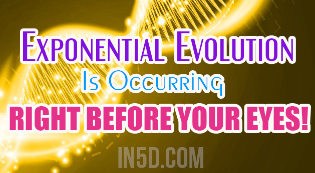 Exponential Evolution Is Occurring Right Before Your Eyes!