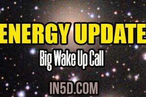 Energy Update – Big Wake Up Call