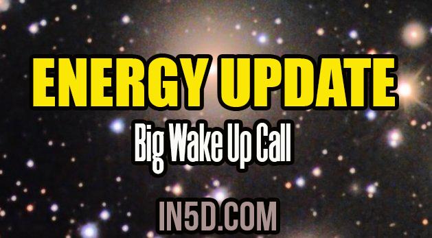 Energy Update - Big Wake Up Call