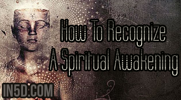 How To Recognize A Spiritual Awakening