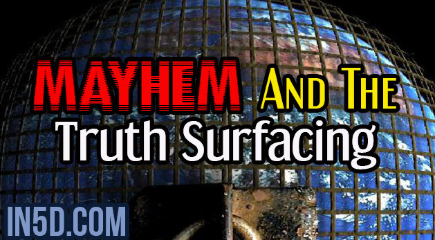Mayhem And The Truth Surfacing