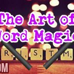 The Art of Word Magic And Its Connection To Freedom And Christmas