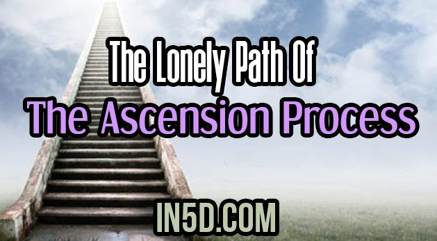 The Lonely Path Of The Ascension Process
