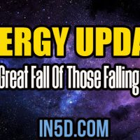 Energy Update – The Great Fall Of Those Falling Away