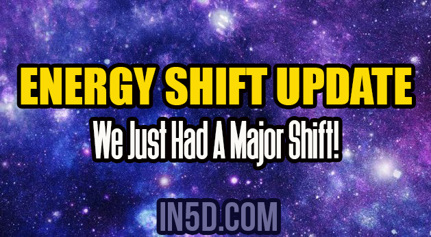 Energy Shift Update - We Just Had A Major Shift!