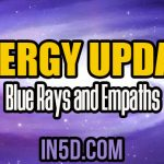 Energy Update – Blue Rays and Empaths