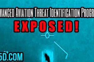 U.S. Gov't Advanced Aviation Threat Identification Program Exposed!