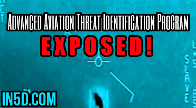U.S. Gov't Advanced Aviation Threat Identification Program Exposed!