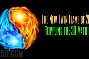 The New Twin Flame of 2018 – Toppling the 3D Matrix