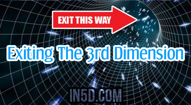 Exiting The 3rd Dimension