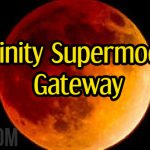 Trinity Supermoon Gateway