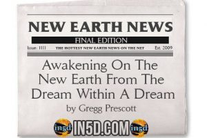 New Earth News – Awakening On The New Earth From The Dream Within A Dream