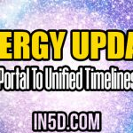 Energy Update – Portal To Unified Timelines
