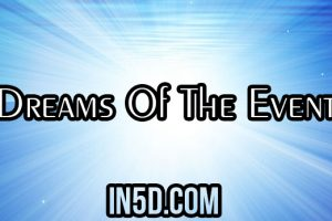 Dreams Of The Event