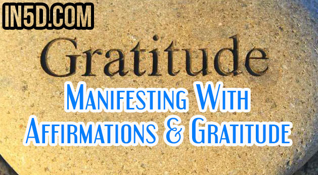 Manifesting With Affirmations & Gratitude