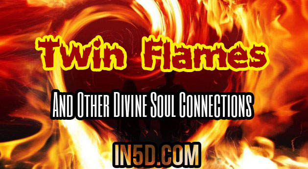 Twin Flames And Other Divine Soul Connections