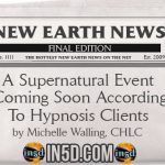 New Earth News – A Supernatural Event Coming Soon According To Hypnosis Clients