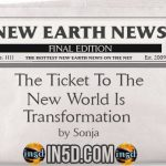 New Earth News- The Ticket To The New World Is Transformation