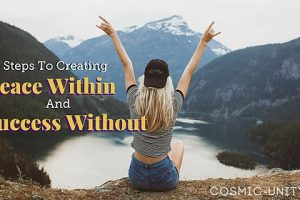 5 Steps To Creating Peace Within And Success Without