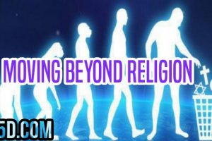 Moving Beyond Religion