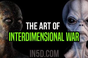The Art Of InterDimensional War