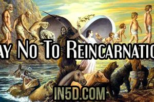 Say No To Reincarnation And Remember Who You Are!