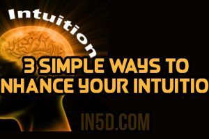 3 Simple Ways To Enhance Your Intuition