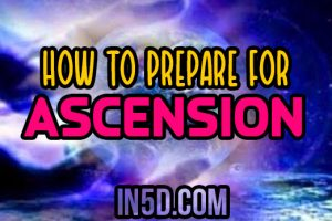 How To Prepare For Ascension