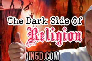 The Dark Side Of Religion