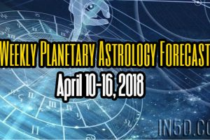 Weekly Planetary Astrology Forecast April 10-16, 2018