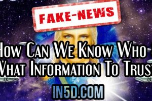 How Can We Know Who & What Information To Trust?