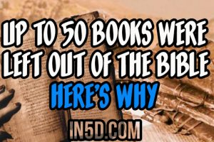 Up To 50 Books Were Left Out Of The Bible – Here's Why
