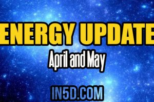 Energy Update – April & May 2018