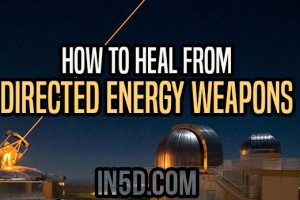 How To Heal From Directed Energy Weapons