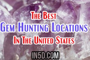 The Best Gem Hunting Locations In The United States
