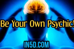 Be Your Own Psychic!