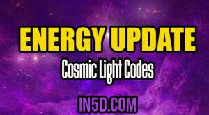 Energy Update - Cosmic Light Codes