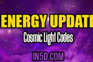 Energy Update – Cosmic Light Codes