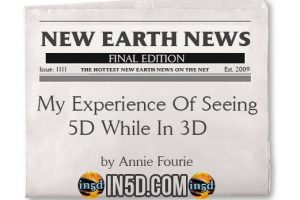 New Earth News – My Experience Of Seeing 5D While In 3D