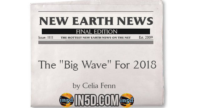"""New Earth News - The """"Big Wave"""" For 2018"""