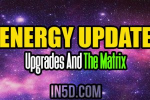 Energy Update – Upgrades And The Matrix